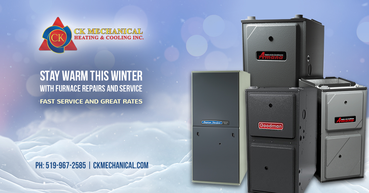 Furnace Repairs and Service in Windsor and Essex County This Winter from CK Mechanical Heating & Cooling Inc.